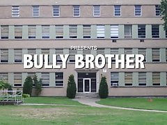 Bully Brother - Trailer (Spanking)